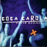 Purchase Coca Carola - Dagar Kommer