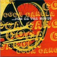 Purchase Coca Carola - ...Fem År Till Moped