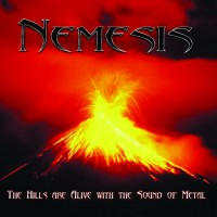 Purchase Nemesis - The Hills Are Alive with The Sound of Metal