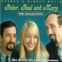 Purchase Peter, Paul & Mary - The Collection: Their Greatest Hits & Finest Performances CD1
