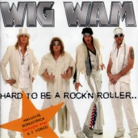 Purchase Wig Wam - Hard To Be A Rock'n Roller