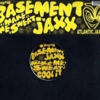 Purchase Basement Jaxx - Make Me Sweat