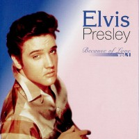 Purchase Elvis Presley - Because Of Love Vol1