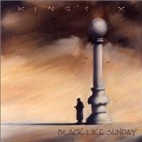 Purchase King's X - Black Like Sunday