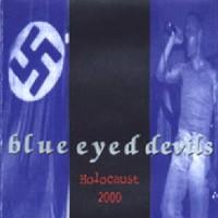 Purchase Blue Eyed Devils - Holocaust 2000