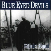 Purchase Blue Eyed Devils - Murder Squad