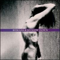 Purchase BoDeans - Go Slow Down