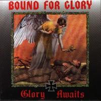 Purchase Bound For Glory - Glory Awaits