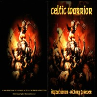 Purchase Celtic Warrior - Defeat Never - Victory Forever