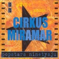 Purchase Cirkus Miramar - Popstars Ninetysju