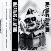 Purchase Eddie Meduza - Dårarnas Julafton