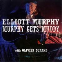Purchase Elliott Murphy - Murphy Gets Muddy
