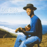 Purchase Eric Bibb - A Ship Called Love