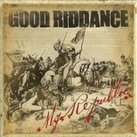 Purchase Good Riddance - My Republic