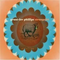 Purchase Grant-Lee Phillips - Strangelet