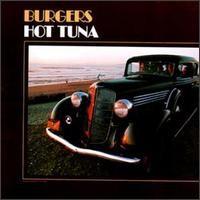 Purchase Hot Tuna - Burgers