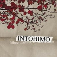 Purchase Intohimo - Failures, Failures, Failures & Hope