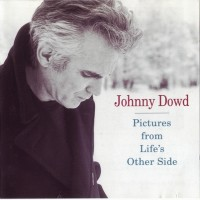 Purchase Johnny Dowd - 1. A Picture from Life's Other Side