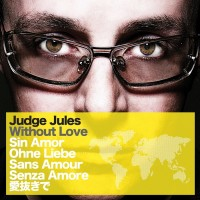 Purchase judge jules - Without Love (MCD)