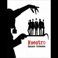 Purchase Kaizers Orchestra - Maestro