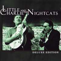 Purchase Little Charlie & The Nightcats - Deluxe Edition