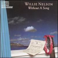 Purchase Willie Nelson - Without A Song
