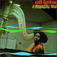 Purchase Alice Coltrane - A Monastic Trio - LP