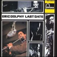 Purchase Eric Dolphy - Last Date