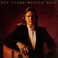 Purchase Guy Clark - Better Days