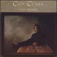 Purchase Guy Clark - Old Friends