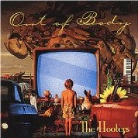 Purchase The Hooters - Out Of Body