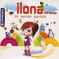 Purchase Ilona Mitrecey - Un monde parfait