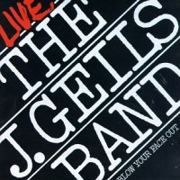 Purchase The J. Geils Band - Blow Your Face Out