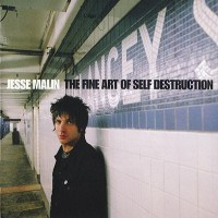 Purchase Jesse Malin - The Fine Art Of Self Destruction