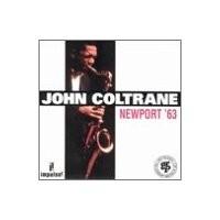 Purchase John Coltrane - Newport '63
