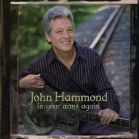 Purchase John Hammond - In Your Arms Again