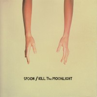 Purchase Spoon - Kill The Moonlight