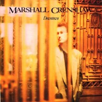 Purchase Marshall Crenshaw - Downtown