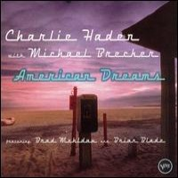 Purchase Charlie Haden with Michael Brecker - American Dreams