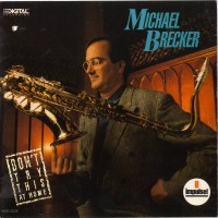 Purchase Michael Brecker - Don't Try This At Home