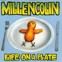 Purchase Millencolin - Life On A Plate