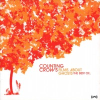 Purchase Counting Crows - Films About Ghosts (The Best O