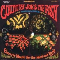 Purchase Country Joe & The Fish - Electrique Music for the Mind and Body