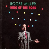 Purchase Roger Miller - King Of The Road