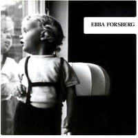 Purchase Ebba Forsberg - Ebba Forsberg