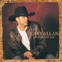 Purchase Gary Allan - It would be you