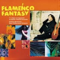 Purchase Gustavo Montesano - Royal Philarmonic Orchestra .Fantasy Flamenca