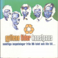 Purchase Gyllene Tider - Konstpaus