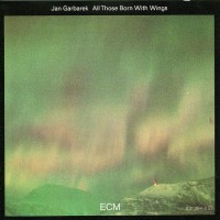 Purchase Jan Garbarek - All those born with wings