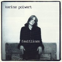 Purchase Karine Polwart - Faultlines